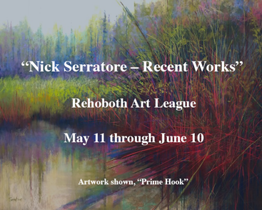 """Nick Serratore – Recent Works"" at the Rehoboth Art League, May 11 through June 10"